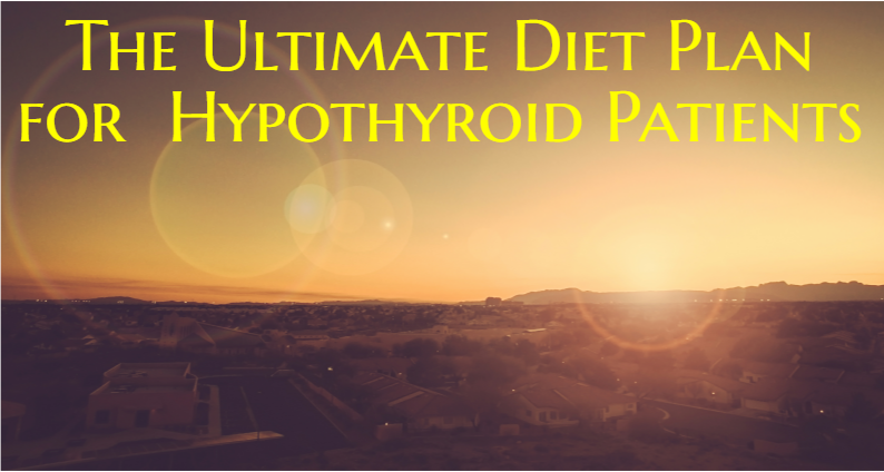 the-ultimate-diet-plan-for-hypothyroid-patients