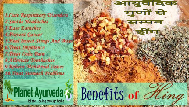 Health Benefits and Properties of hing