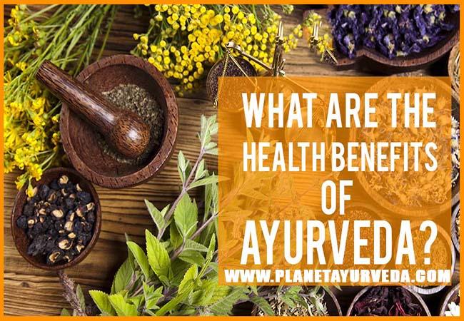 Top 10 Health Benefits of Ayurveda